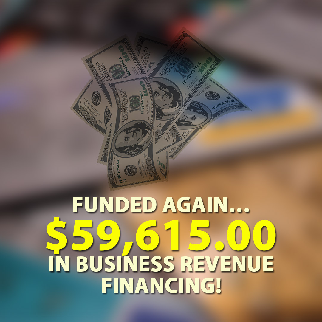Funded again $59615.00 in Business Revenue financing! 1080X1080