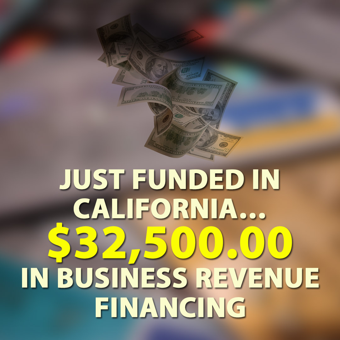 Just funded in California $32500.00 in Business Revenue financing 1080X1080