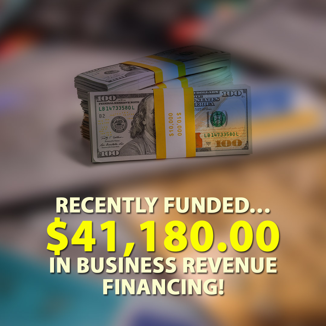 Recently funded $41180.00 in Business Revenue financing! 1080X1080