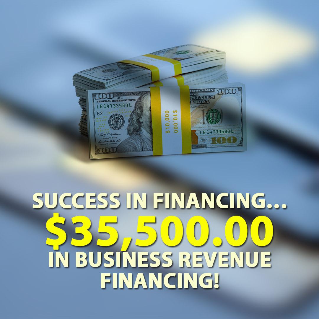 Success in financing $35500.00 in Business Revenue financing! 1080X1080